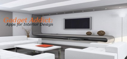 GADGET ADDICT – Apps for Interior Design