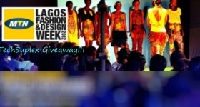 TechSuplex Giveaway: Win Tickets to MTN Lagos Fashion and Design Week